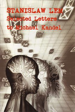 Selected Letters to Michael Kandel English Liverpool University Press 2014.jpg