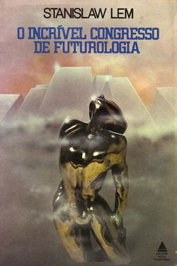 Futrological Congress Portuguese Nova Fronteira 1977.jpg