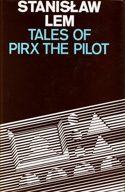 Tales of Pirx the Pilot English Secker & Warburg 1980.jpg
