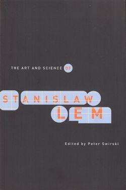 The Art and Science of Stanislaw Lem English Northwestern UP 2006.jpg