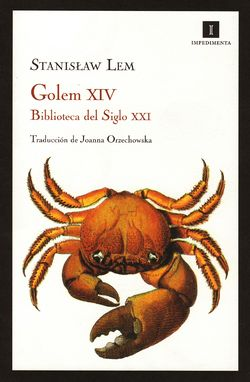 Golem XIV Spanish Impedimenta 2012.jpg