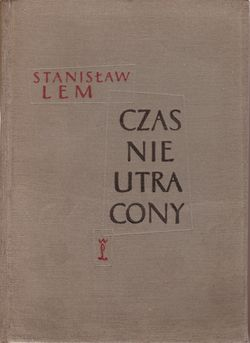 Time Not Lost Polish Wydawnictwo Literackie 1957.jpg