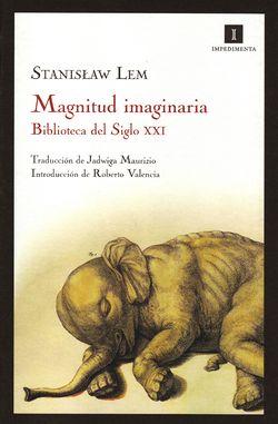 Imaginary Magnitude Spanish Impedimenta 2010.jpg