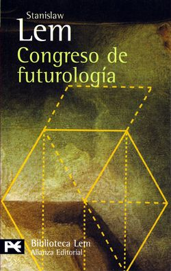 Futurological Congress Spanish Alianza Editorial 2005.jpg